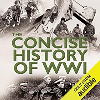 The Concise History of WW1 audiobook cover art