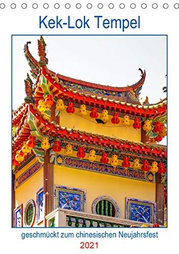 Kek-Lok Tempel geschmückt zum chinesischen Neujahrsfest (Tischkalender 2021 DIN A5 hoch)