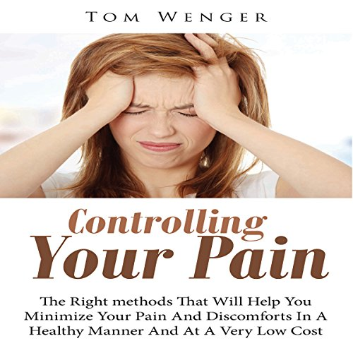 Controlling Your Pain audiobook cover art