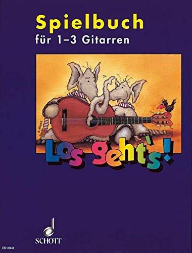Los geht's!: Spielbuch - Eine Gitarrenschule für Kinder für den Einzel- und Gruppenunterricht. 1-3 Gitarren und andere Instrumente. Spielbuch.
