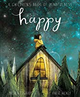 Happy: A Children's Book of Mindfulness