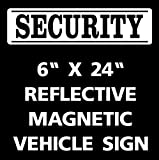 One Security Magnet Reflective Magnetic Car Truck Sign