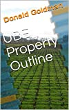 UBE Property Outline (English Edition)