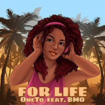 For Life (feat. BMO)