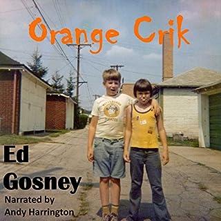 Orange Crik audiobook cover art