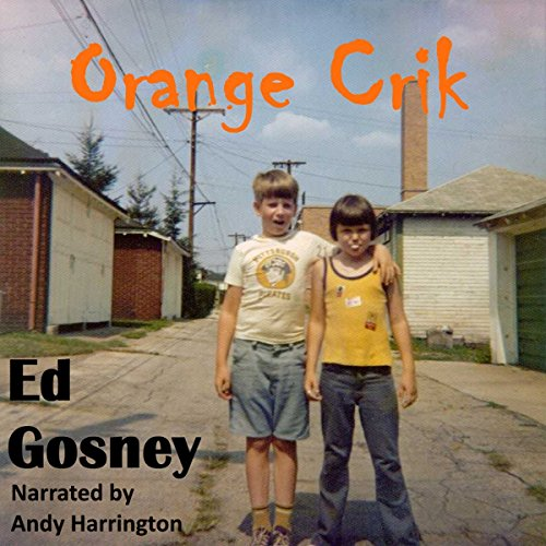 Orange Crik audiobook cover art