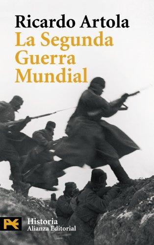 La Segunda Guerra Mundial: Segunda edición, ampliada y revisada (El Libro De Bolsillo - Historia)