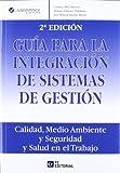 Guía para la integración de sistemas de gestión: Calidad, Medio Ambiente y Seguridad y ...