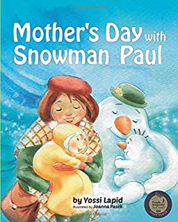 Mother's Day with Snowman Paul (Volume 9)