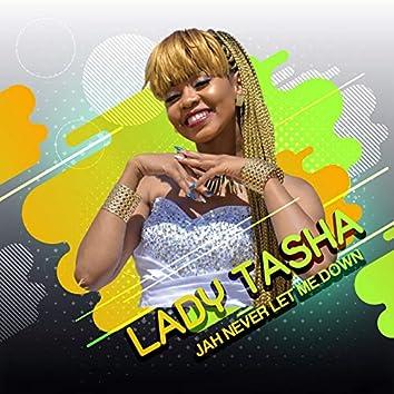 Jah Never Let Me Down