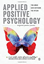 Best applied positive psychology: integrated positive practice Reviews