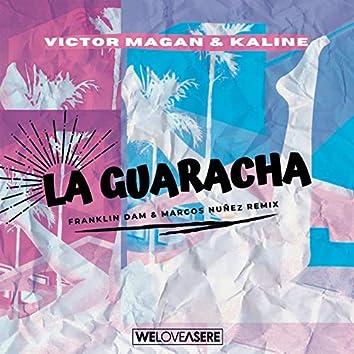 La Guaracha (Franklin Dam & Marcos Nuñez Remix)
