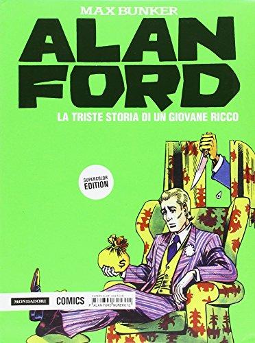 La triste storia di un giovane ricco. Alan Ford Supercolor Edition: 12: Vol. 12