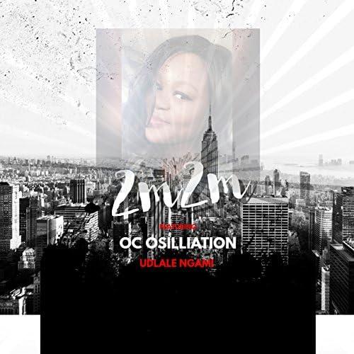 2m2m feat. OC Osilliation