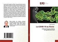 La COVID 19 au Maroc: entre Les mesures sanitaires et la gestion sécuritaire