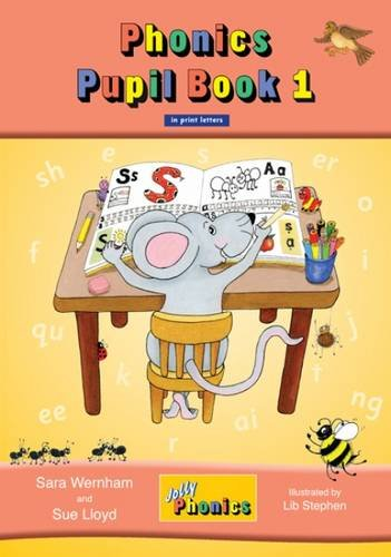 Jolly Phonics Pupil Book 1 in Print Letters (Jolly Learning)