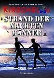 Strand der nackten Männer (Kirschblau-Reihe 2): Ostseekrimi