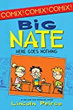 Big Nate: Here Goes Nothing (Big Nate Comix Book 2)