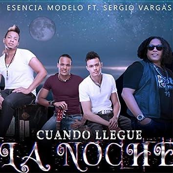 Cuando Llegue La Noche (feat. Sergio Vargas)