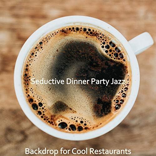 Seductive Dinner Party Jazz