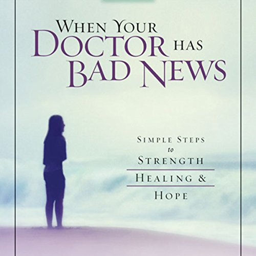 When Your Doctor Has Bad News audiobook cover art