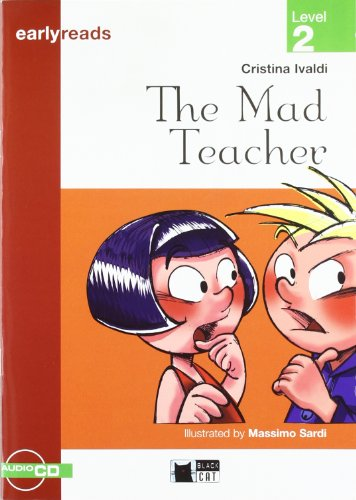 THE MAD TEACHER (FREE AUDIO) (Black Cat. Earlyreads)