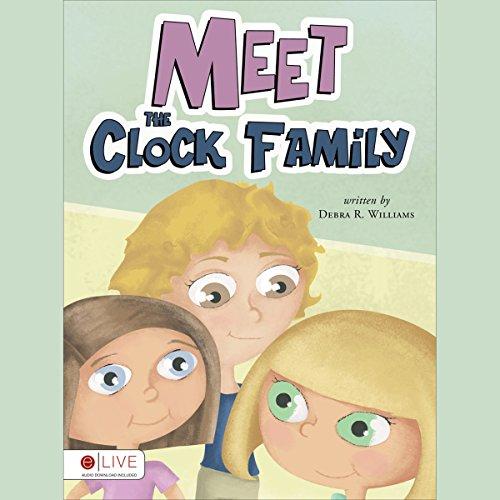 Meet the Clock Family audiobook cover art