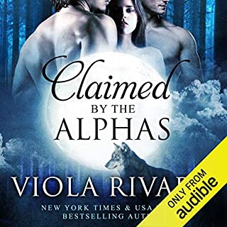 Claimed by the Alphas: Complete Edition cover art
