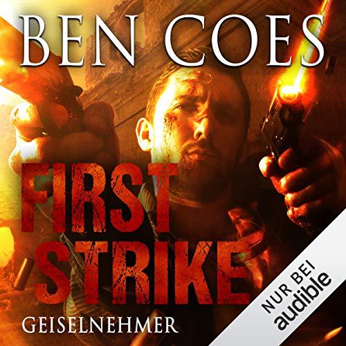 First Strike - Geiselnehmer Titelbild