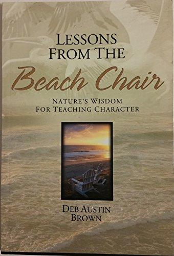 Lições da cadeira de praia: Nature's Wisdom para personagem de ensino