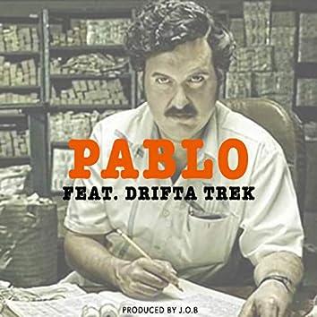Pablo (feat. Drifta Trek)