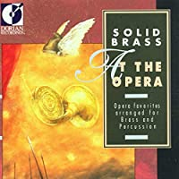 SOLID BRASS AT THE OPERA