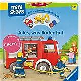 ministeps: Alles, was Räder hat: Mein erstes Fahrzeuge-Spielbuch. Ab 18 Monaten (ministeps Bücher)