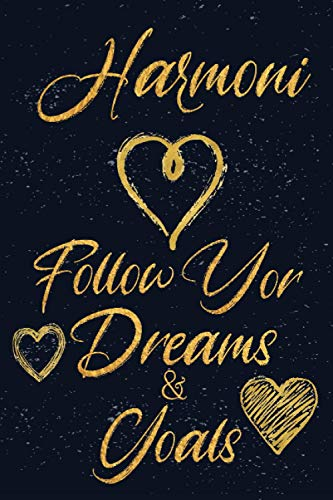 Harmoni Follow Your Dreams & Goals: Personalized Name Journal for Women & Girls Harmoni Cute Dreams Tracker & Life Goals Setting Inspirational Planner ... motivation, dreams & goals journal for women