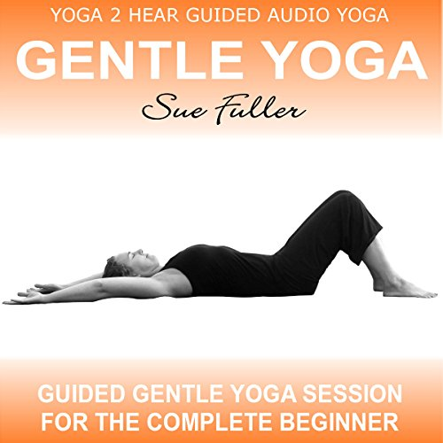 Gentle Yoga, Volume 1 audiobook cover art