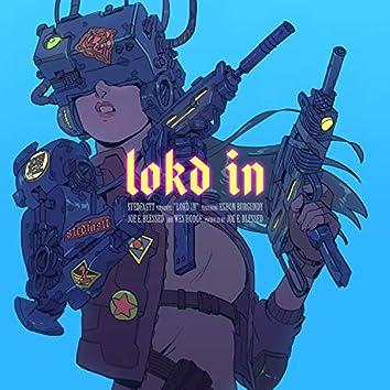 Lokd in (feat. Eshon Burgundy, Joe E. Blessed & Wes Hodge)