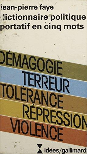 Dictionnaire politique portatif en cinq mots (Idées)