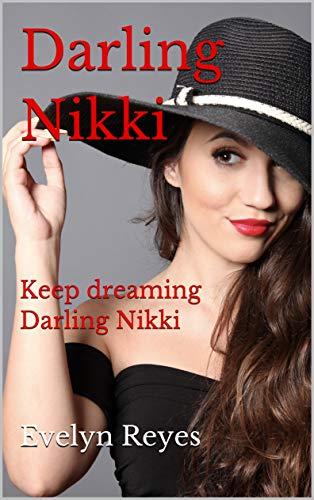 Darling Nikki: Keep dreaming Darling Nikki (English Edition)