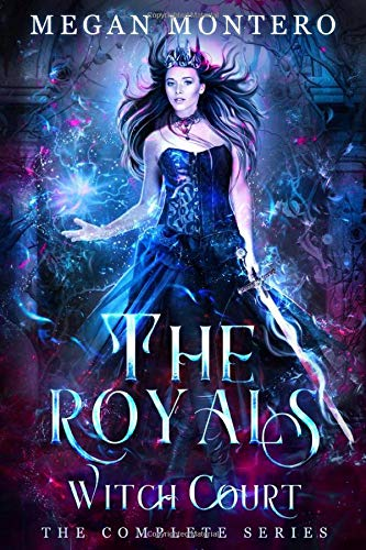 Compare Textbook Prices for Witch Court: The complete series The Royals The Royals: Witch Court  ISBN 9781086409468 by Montero, Megan