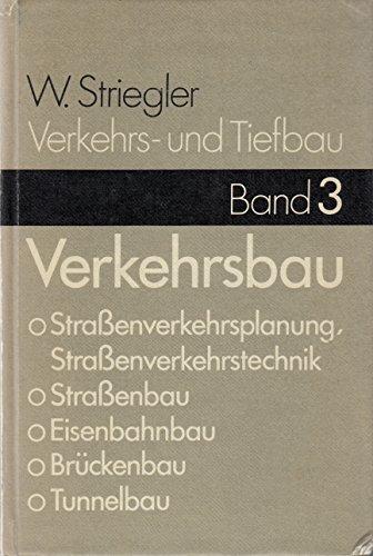 Verkehrsbau und Tiefbau, Bd.3, Verkehrsbau