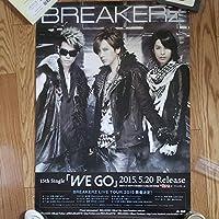 BREAKERZ シングルWE GO ポスター