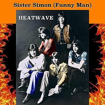 Sister Simon (Funny Man)