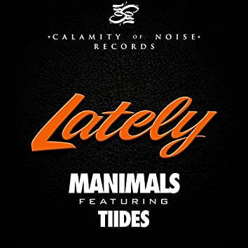Lately (feat. Tiides) - Single