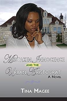 Paperback Mistaken Innocense and the Urban Aristocrat Book