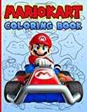 Mario Kart Coloring Book: Relaxing Coloring Books For Adults Mario Kart