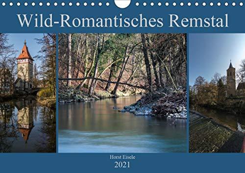 Wild-Romantisches Remstal (Wandkalender 2021 DIN A4 quer)