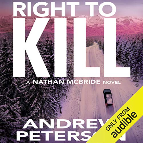 Right to Kill Audiobook By Andrew Peterson cover art