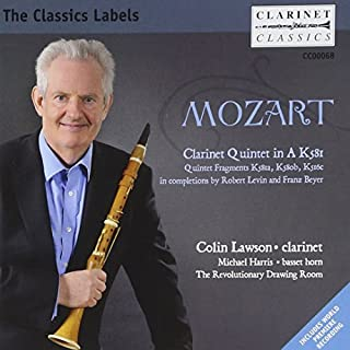 Mozart: Clarinet Quintet In A K581 (Colin Lawson/ The Revolutionary Drawing Room) (Clarinet Classics: CC0068) by Colin Lawson