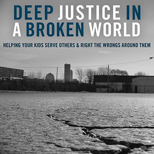 Deep Justice in a Broken World cover art