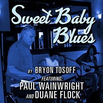 Sweet Baby Blues (feat. Paul Wainwright & Duane Flock)